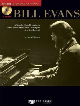 Bill Evans: A Step-by-Step Breakdown of the Piano Styles and Technique (HL-00695714)