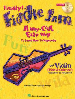 Fiddle Jam: A Way-Cool Easy Way to Learn How to Improvise (HL-00695716)