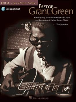 Best of Grant Green: A Step-by-Step Breakdown of the Guitar Styles and (HL-00695747)
