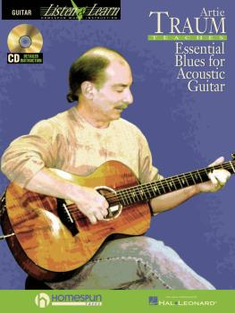 Artie Traum Teaches Essential Blues for Acoustic Guitar: Learn the Son (HL-00695805)