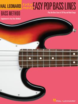 Even More Easy Pop Bass Lines: Supplemental Songbook to Book 3 of the  (HL-00695821)