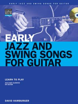 Early Jazz & Swing Songs: Acoustic Guitar Method Songbook (HL-00695867)