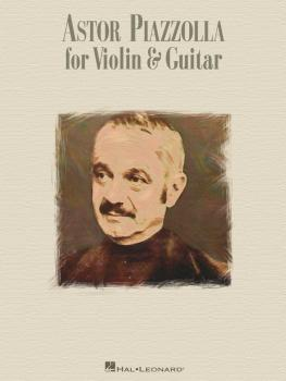 Astor Piazzolla for Violin & Guitar (HL-00695888)