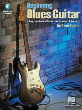 Beginning Blues Guitar: A Guide to the Essential Chords, Licks, Techni (HL-00695916)