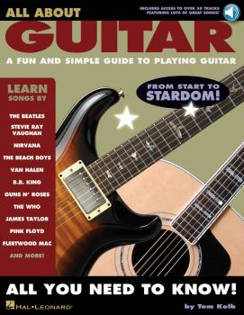 All About Guitar: A Fun and Simple Guide to Playing Guitar (HL-00695929)