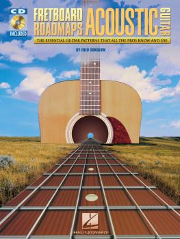 Fretboard Roadmaps for Acoustic Guitar: The Essential Guitar Patterns  (HL-00695940)