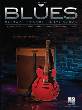 Blues Guitar Lesson Anthology: A Guide to Playing Genuine Houserockin' (HL-00696372)
