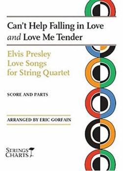 Can't Help Falling in Love and Love Me Tender: Elvis Presley Love Song (HL-00696392)