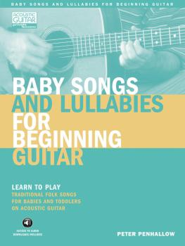 Baby Songs and Lullabies for Beginning Guitar: Learn to Play Tradition (HL-00696420)