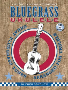 Bluegrass Ukulele: A Jumpin' Jim's Ukulele Songbook (HL-00696423)