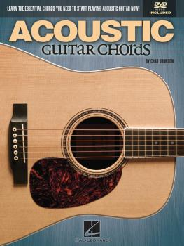 Acoustic Guitar Chords: Learn the Essential Chords You Need to Start P (HL-00696484)