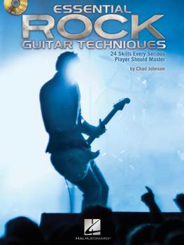 Essential Rock Guitar Techniques: 24 Skills Every Serious Player Shoul (HL-00696577)