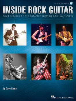 Inside Rock Guitar: Four Decades of the Greatest Electric Rock Guitari (HL-00696595)