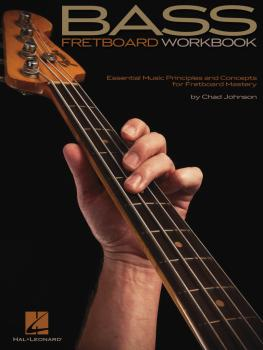 Bass Fretboard Workbook: Essential Music Principles and Concepts for F (HL-00696603)