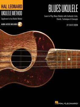Hal Leonard Blues Ukulele: Learn to Play Blues Ukulele with Authentic  (HL-00696617)