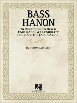 Bass Hanon: 75 Exercises to Build Endurance and Flexibility for Bass G (HL-00696661)