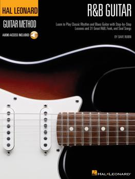 R&B Guitar Method: Learn to Play Classic Rhythm and Blues Guitar with  (HL-00697356)