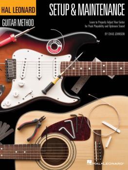 Hal Leonard Guitar Method - Setup & Maintenance: Learn to Properly Adj (HL-00697421)