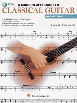 A Modern Approach to Classical Guitar Repertoire - Part 1 (HL-00699205)