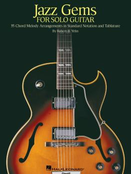 Jazz Gems for Solo Guitar: 35 Chord Melody Arrangements in Standard No (HL-00699617)