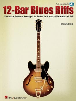 12-Bar Blues Riffs: 25 Classic Patterns Arranged for Guitar in Standar (HL-00699622)