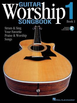 Guitar Worship Songbook, Book 1: Strum & Sing Your Favorite Praise & W (HL-00699641)