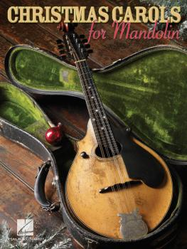 Christmas Carols for Mandolin (HL-00699800)