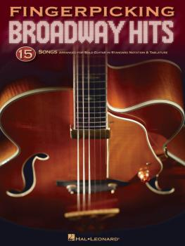 Fingerpicking Broadway Hits: 15 Songs Arranged for Solo Guitar in Stan (HL-00699838)