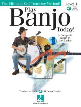 Play Banjo Today! Level One: A Complete Guide to the Basics (HL-00699897)