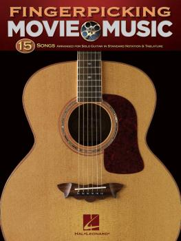 Fingerpicking Movie Music: 15 Songs Arranged for Solo Guitar (HL-00699919)