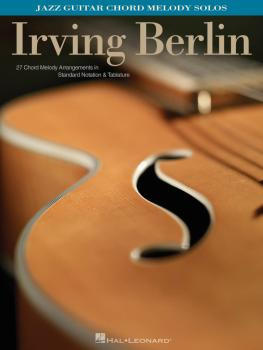 Irving Berlin: Jazz Guitar Chord Melody Solos (HL-00700637)