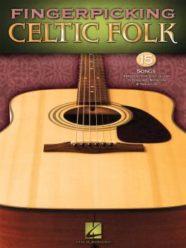 Fingerpicking Celtic Folk: 15 Songs Arranged for Solo Guitar in Standa (HL-00701148)