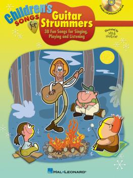 Children's Songs for Guitar Strummers: 38 Fun Songs for Singing, Playi (HL-00701481)