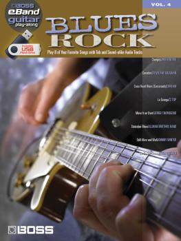 Blues Rock: Boss eBand Guitar Play-Along Volume 4 (HL-00701642)