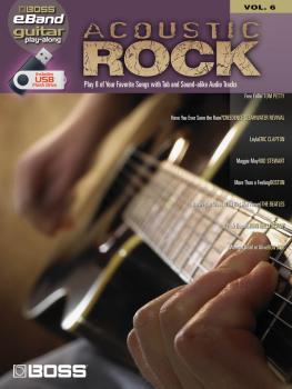 Acoustic Rock: Boss eBand Guitar Play-Along Volume 6 (HL-00701645)