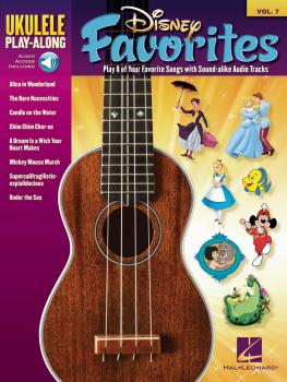 Disney Favorites: Ukulele Play-Along Volume 7 (HL-00701724)
