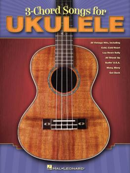 3-Chord Songs for Ukulele (HL-00701900)
