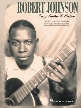 Robert Johnson - Easy Guitar Collection (HL-00702204)