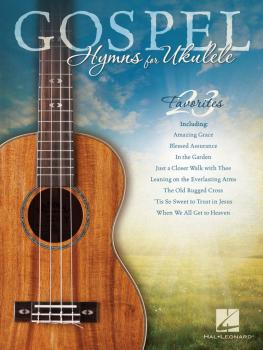 Gospel Hymns for Ukulele (HL-00703067)