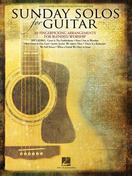 Sunday Solos for Guitar: 20 Fingerpicking Arrangements for Blended Wor (HL-00703083)