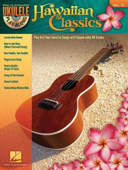 Hawaiian Classics: Ukulele Play-Along Volume 21 (HL-00703097)