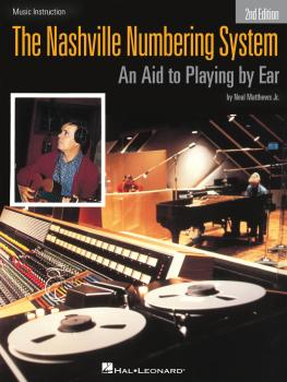 The Nashville Numbering System - 2nd Edition: An Aid to Playing by Ear (HL-00704491)