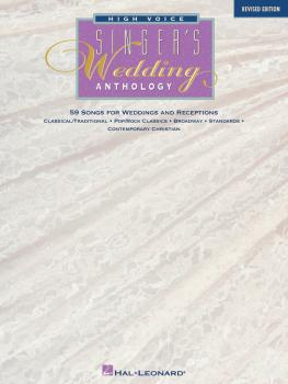 Singer's Wedding Anthology - Revised Edition: High Voice - 59 Songs (HL-00740006)