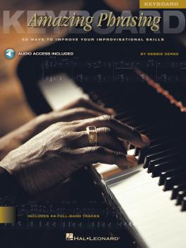 Amazing Phrasing - Keyboard: 50 Ways to Improve Your Improvisational S (HL-00842030)