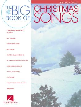 Big Book of Christmas Songs for Tenor Sax (HL-00842145)