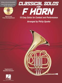 Classical Solos for Horn: 15 Easy Solos for Contest and Performance (HL-00842549)