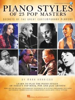 Piano Styles of 23 Pop Masters: Secrets of the Great Contemporary Play (HL-00842705)