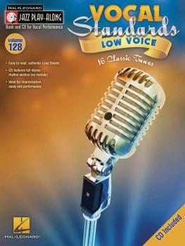 Vocal Standards (Low Voice): Jazz Play-Along Volume 128 (HL-00843189)