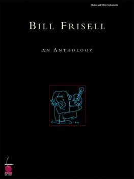 Bill Frisell: An Anthology (HL-02500341)