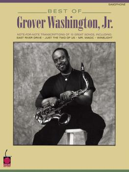 Best of Grover Washington, Jr.: Note-for-Note Saxophone Transcriptions (HL-02500429)